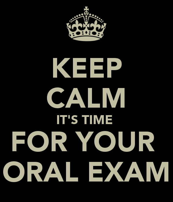 keep-calm-it-s-time-for-your-oral-exam